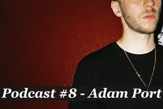 Podcast #8 - Adam Port