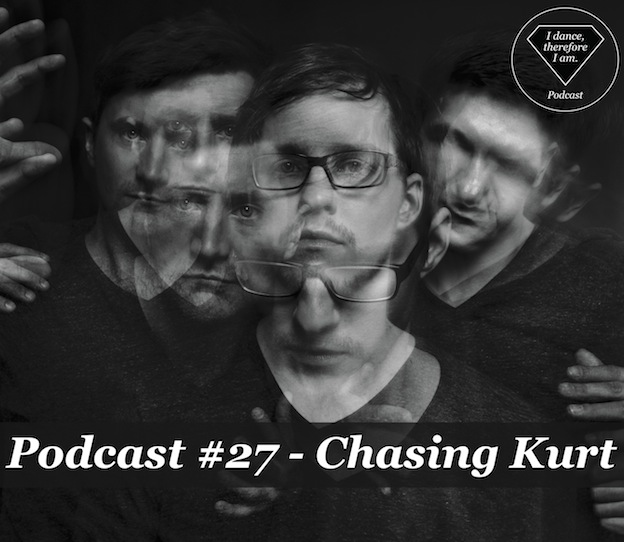 Podcast #27 - Chasing Kurt